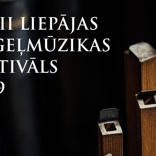 Liepājas ērģeļmūzikas festivāls 2019